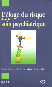 L Eloge Du Risque En Psychiatrie Smc